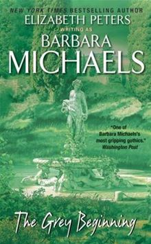 Cover of The Grey Beginning by Barbara Michaels